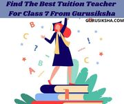 Get The Best And Affordable Private Tutor Class for 7